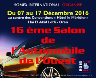 ORAN: 16e édition du Salon de l'automobile de l'Ouest «Autowest 2016»