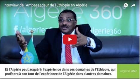 Vidéo: Interview de l'Ambassadeur d'Éthiopie en Algérie