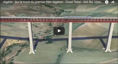 Vidéo: Sur le tracé du premier TGV Algérien : Oued Tlelat – Sidi Bel Abbes – Tlemcen