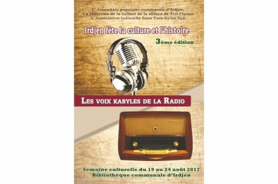 Le coup d'envoi de la 3ème édition  des journées culturelle d'Iridjen donné hier: Hommage aux voix d'expression kabyle de la radio