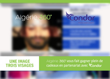 Résultats du jeu-concours Algerie360 «Une image, trois visages» en partenariat avec Condor Electronics